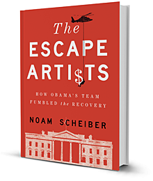 http://www.dylanratigan.com/2012/02/29/noam-scheibers-the-escape-artists-how-obamas-team-fumbled-the-recovery/